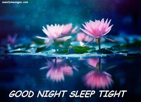 goodnight sleep tight good night sleep tight images beautiful messages