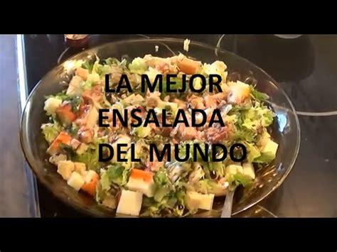 las mejores recetas de 8493996866 la mejor ensalada del mundo receta de ensalada youtube