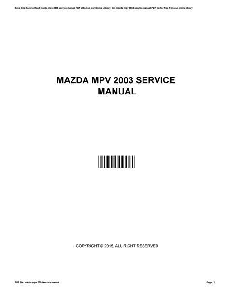 Mazda Mpv 2003 Service Manual By Alexanderho4786 Issuu