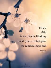 Sympathy Words Of Comfort Psalm 94 19 Words Of Wisdom Pinterest For The My