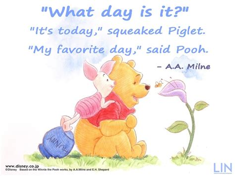 quot what day is it quot quot it s today quot squeaked piglet quot my