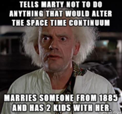 Doc Brown Meme - scumbag doc brown meme guy
