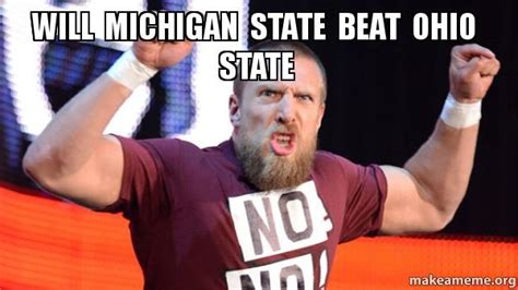 Funny Ohio State Memes - will michigan state beat ohio state make a meme