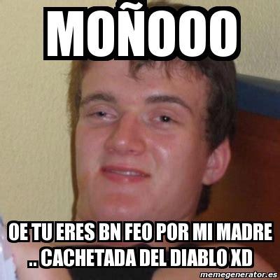 Memes Del Diablo - meme stoner stanley mo 241 ooo oe tu eres bn feo por mi