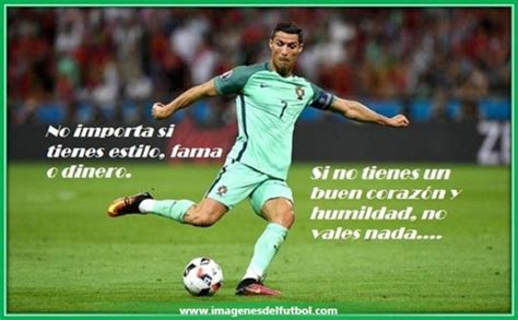 imagenes de jugadores con frases lindas mejores futbolistas con frases de futbol humildes