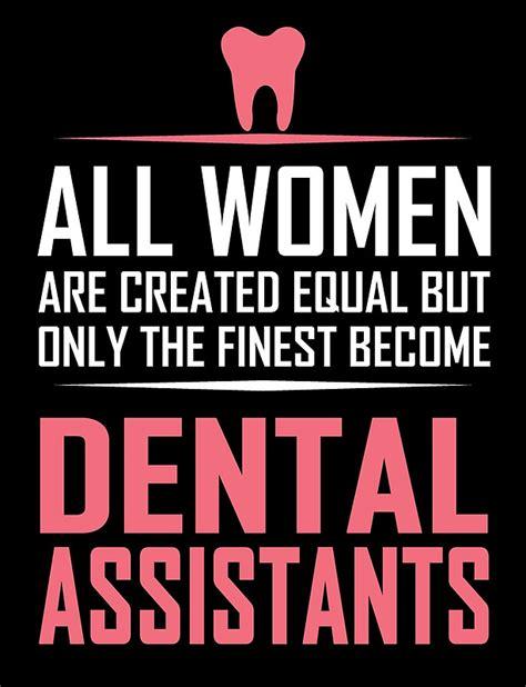 Dental Assistant Quotes dental assistant dental assistant quotes assistant