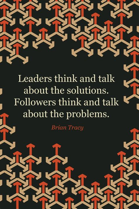 25 best quotes about leadership on inspirational leadership quotes leadership