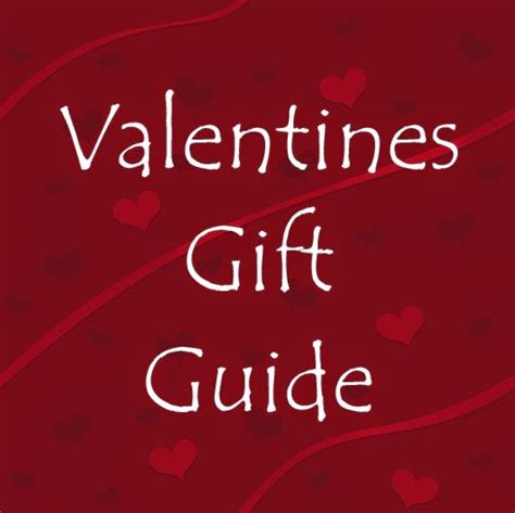 whats a valentines gift tilton reviews s day gift guide