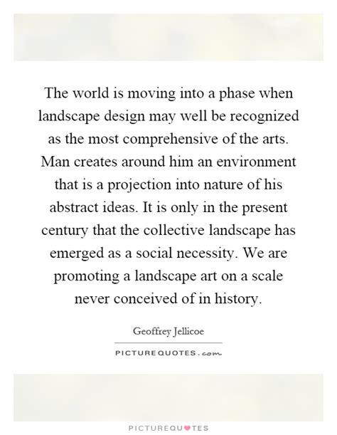 landscape quote layout the world is moving into a phase when landscape design may