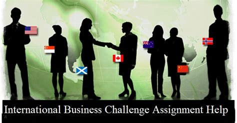 International Mba Competitions by International Business Challenge Assignment Help Oz