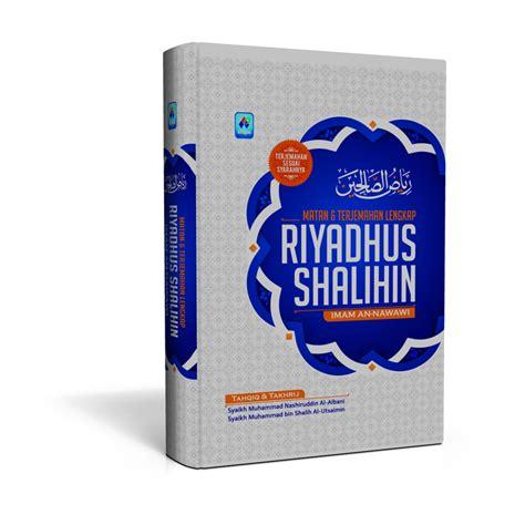 Promo Riyadhush Shalihin Imam An Nawawi Darul Haq riyadhus shalihin matan dan terjemahan bukumuslim co