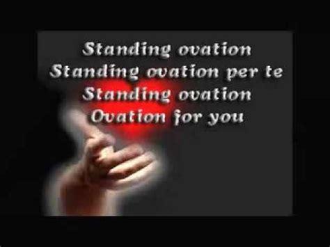 standing ovation testo vasco vasco standig ovation con testo