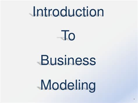 Introduction To Business Edisi 4 introduction to business modeling