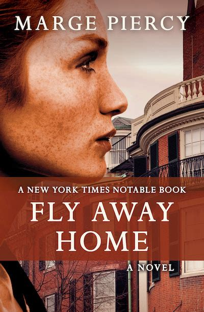 fly away home books fly away home by marge piercy ebook