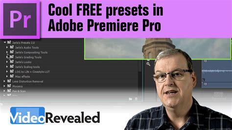 adobe premiere pro presets cool free presets in adobe premiere pro youtube