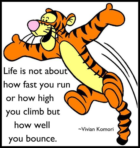 How High Will You Climb C Maxwell is not about how fast you run or how high you climb but how well you bounce tigger winnie