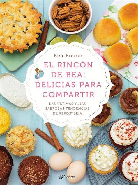 el rincn de bea mi nuevo libro delicias para compartir