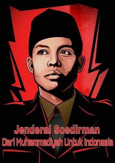 film panglima besar jenderal sudirman jenderal soedirman sang panglima besar dari muhammadiyah