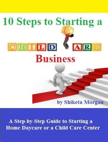 how to start a daycare 10 steps to starting up a child care business how to start a daycare child care