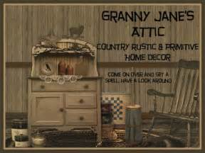 Rustic Primitive Home Decor gallery for granny janes attic country rustic and primitive home decor
