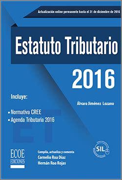 www prevalidador tributario 2016 estatuto tributario 2016 ecoe ediciones