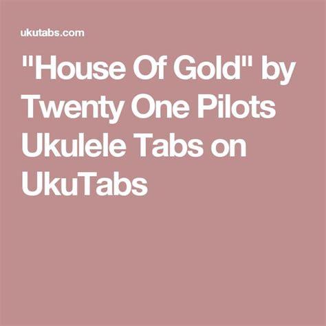 House Of Gold Twenty One Pilots Lyrics On Screen 1000 Ideas About Twenty One Pilots Ukulele On