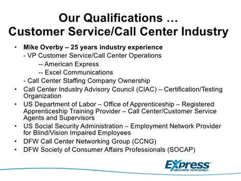 express qualifications to serve call center customer service indust