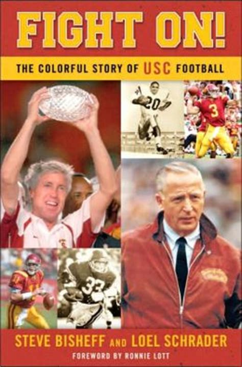 Barnes And Noble Usc fight on the colorful story of usc football by steve bisheff 9781581825411 hardcover