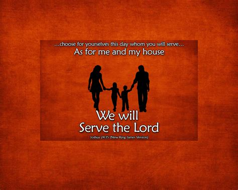 as for me and my house kjv joshua 24 15 the fellowship site