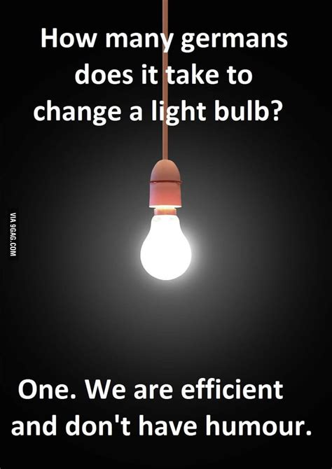 how does it take to a how many germans does it take to change a lightbulb 9gag