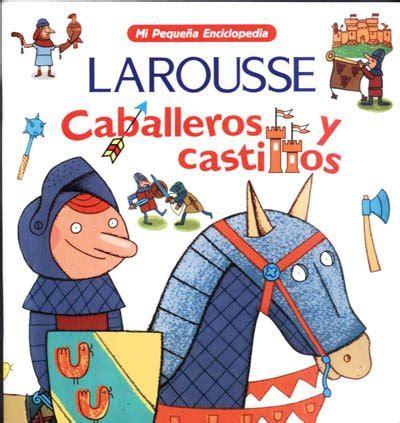 libro castillos y caballeros compartiendo lecturas con los chicos aprendiendo sobre caballeros y castillos
