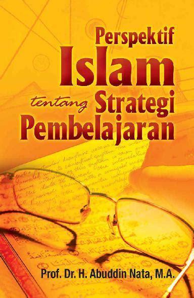 Buku Strategi Pembelajaran jual buku perspektif islam tentang strategi pembelajaran