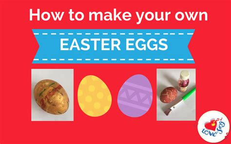 how to make easter eggs make your own easter eggs to sing