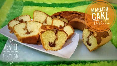 Youtube Membuat Marmer Cake | cara membuat marmer cake jadul yang lembut youtube