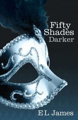 el james fifty shades darker film book 6 fifty shades darker by e l james nanoright
