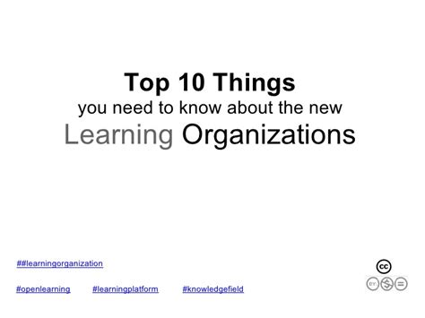 learning new things and you need to understand 10 top things new learning organization