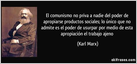 el comunismo no a nadie poder de apropiarse