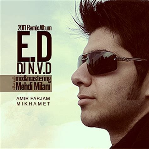 dj amir remix mp3 download amir farjam mikhamet navid javadi remix mp3