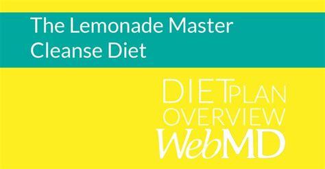 Webmd Detox by Http Www Webmd Diet Lemonade Master Cleanse Diet Ecd