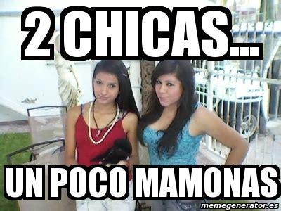 imagenes mamonas de narizones meme personalizado 2 chicas un poco mamonas 1066242