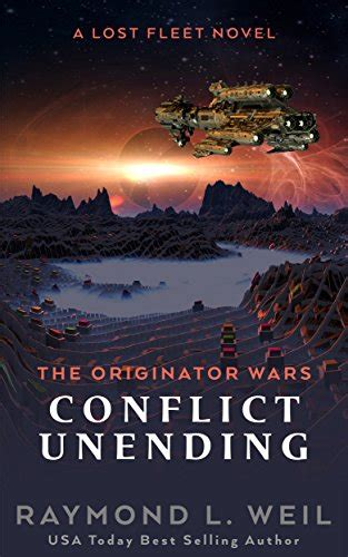 the originator wars conflict unending a lost fleet novel