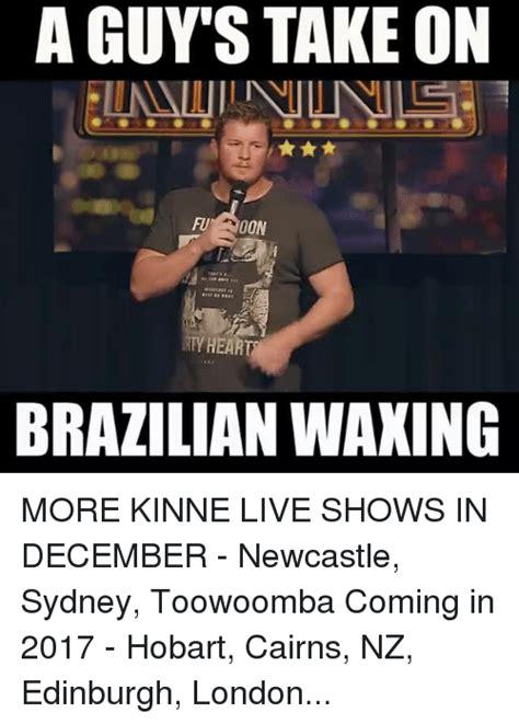 Waxing Meme - funny brazilian memes of 2016 on sizzle be like