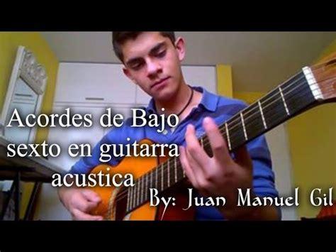 youtube tutorial de guitarra acustica acordes de bajo sexto en guitarra ac 250 stica tutorial