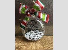 Because someone we love is in Heaven, there's a little bit ... Xmas Ornaments To Make