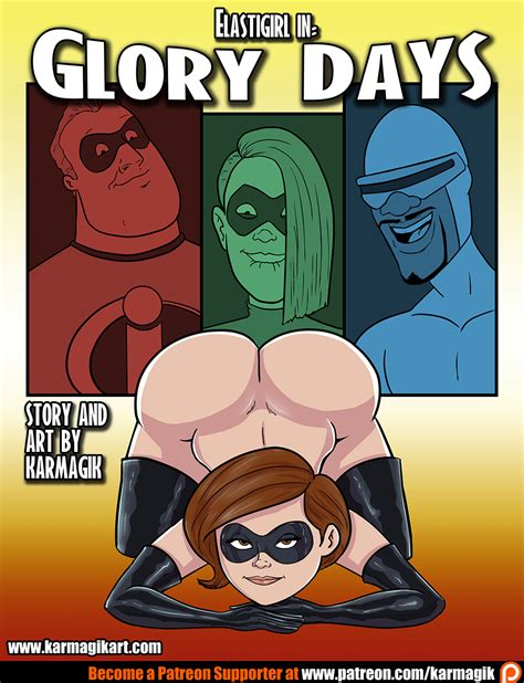 Karmagik Elastigirl In Glory Days Porn Comics Galleries