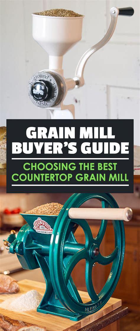 Countertop Grain Mill by Grain Mill Buyer S Guide Choosing The Best Countertop