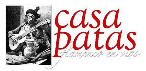 casa patas madrid casa patas flamenco en vivo programaci 243 n 6 al 11