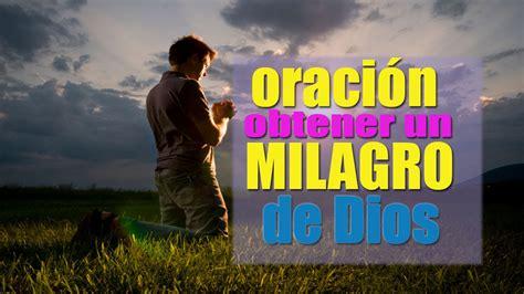 imagenes de dios haciendo milagros oraci 243 n poderosa para obtener un milagro de dios padre