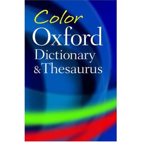 colorful thesaurus color oxford dictionary and thesaurus sara hawker