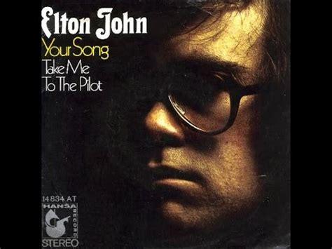 elton john new album elton john your song 1970 with lyrics youtube